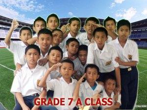 kELAS 7 A